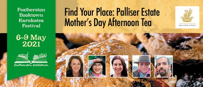 Find Your Place: Palliser Estate Mother's Day Afternoon Tea