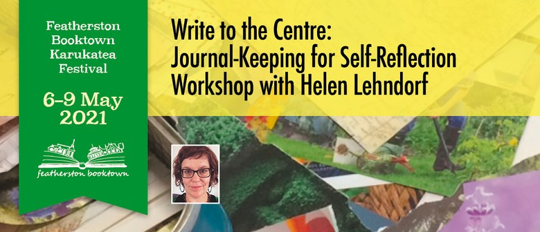 Write To The Centre: Journal-Keeping For Self-Reflection