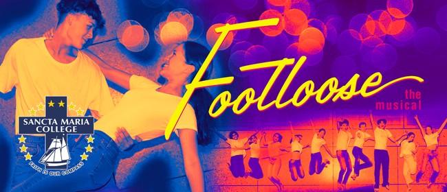 Sancta Maria College Presents: Footloose