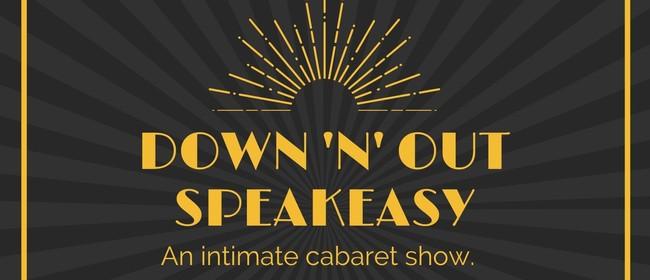 Down 'n' Out Speakeasy May