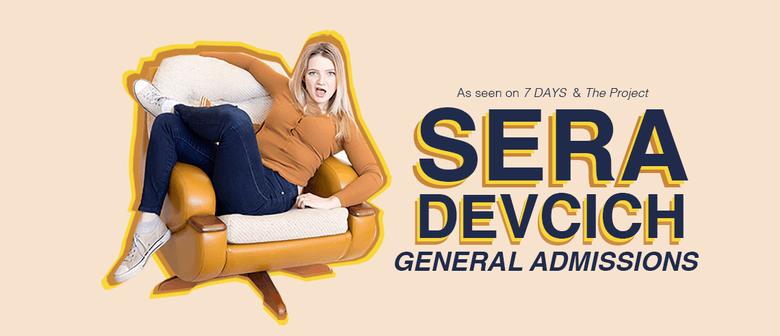 Sera Devcich in 'General Admissions'