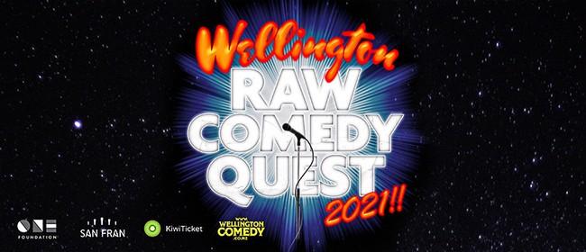 Wellington Raw Comedy Quest 2021