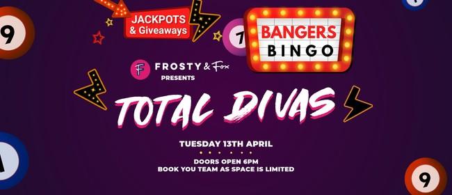 Banger's Bingo: Total Diva's!