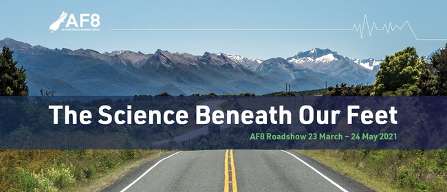 Invercargill – AF8 Roadshow: Public Science Talk
