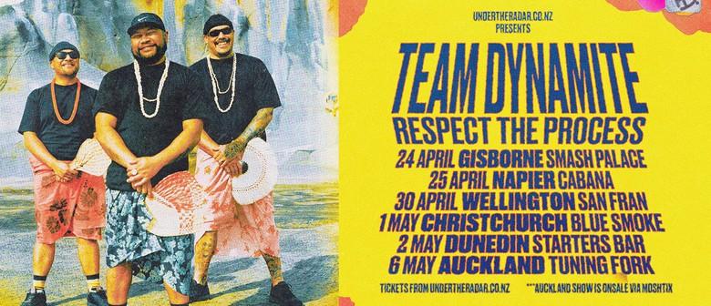 Team Dynamite - Respect The Process Album Tour