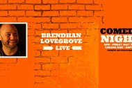 Brendhan Lovegrove- Live Comedy Night