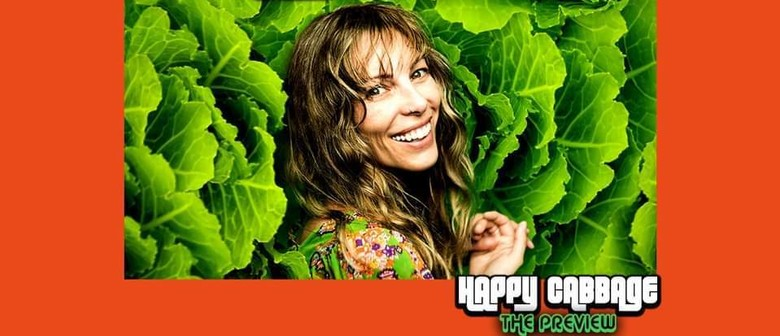 Bec Sandys 'Happy Cabbage' Comedy Preview Methven