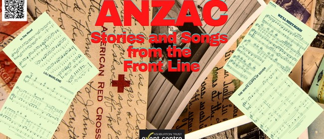 ANZAC - Stories and Songs from The Front Line