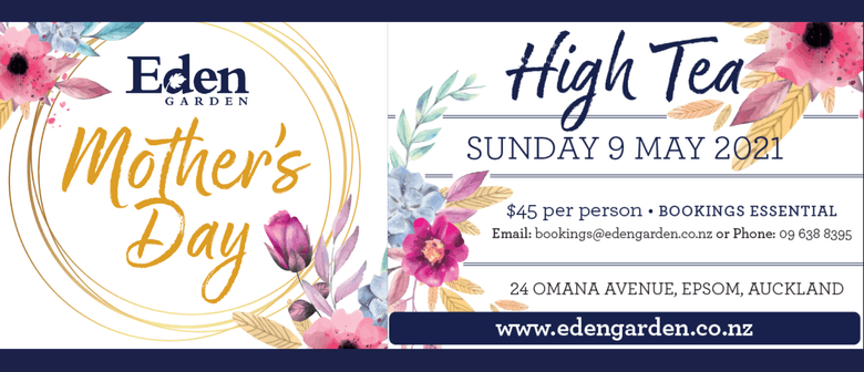 Mother's Day High Tea at Eden Garden
