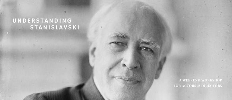 Understanding Stanislavsky - with Bryan Aitken