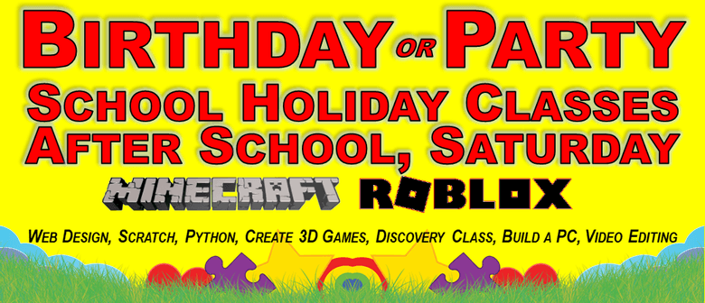 Birthday or Party, Minecraft or Roblox and Computer Classes