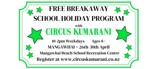 Circus Holiday Program - Mangawhai