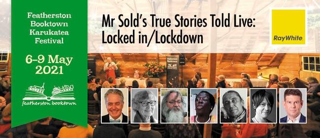 "Mr Sold's True Stories Told Live: ""Locked In/Lockdown"""