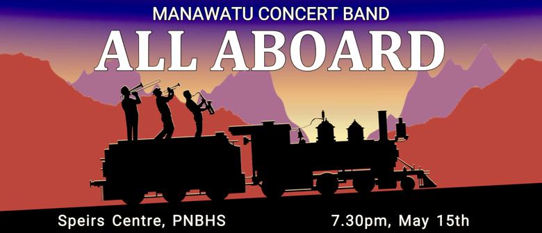 All Aboard - Manawatu Concert Band
