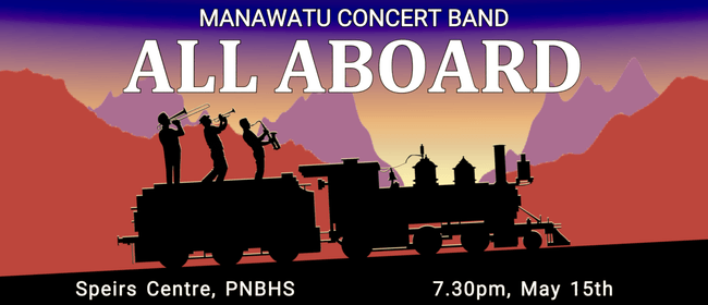 All Aboard - Manawatu Concert Band