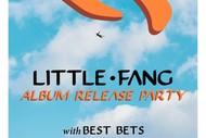 Little Fang Album Release Party