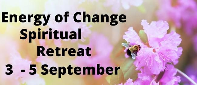Energy of Change Spiritual Retreat