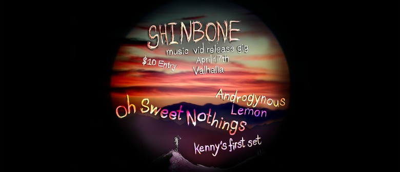 Oh Sweet Nothings - Shinbone Music Video Release Gig