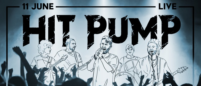 Hit Pump - LIVE