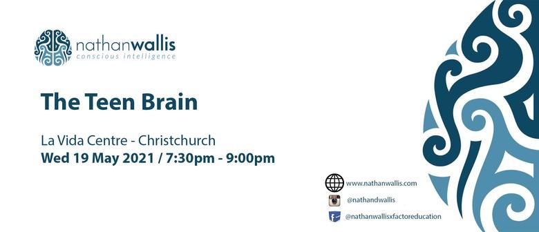 The Teen Brain - Christchurch