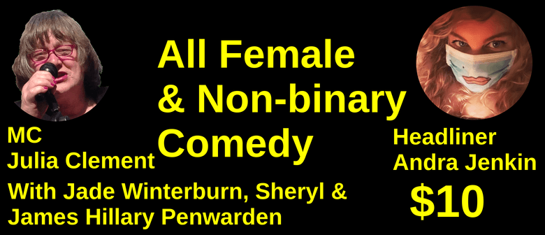 All Female & NB Comedy Show