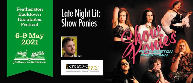 Late Nite Lit: Show Ponies