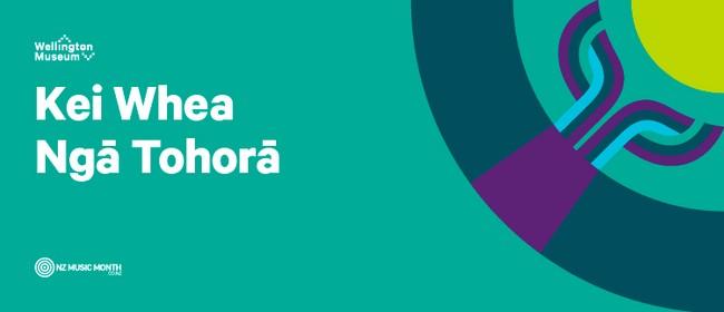 Kei Whea Ngā Tohorā