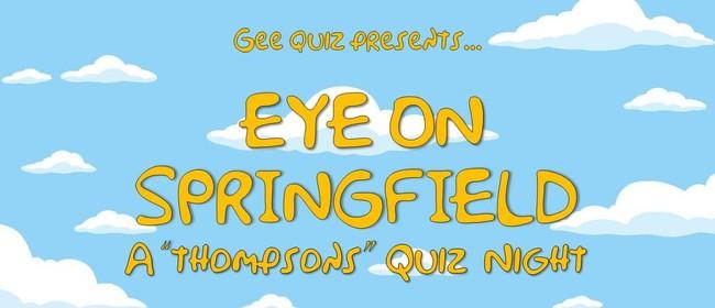 "Eye On Springfield: A ""Thompsons"" Quiz Night"
