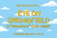 Eye On Springfield: A