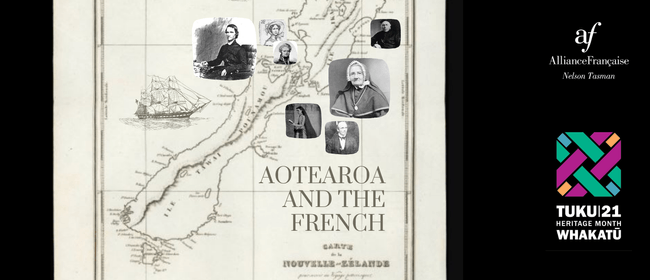 Aotearoa and the French - Part II
