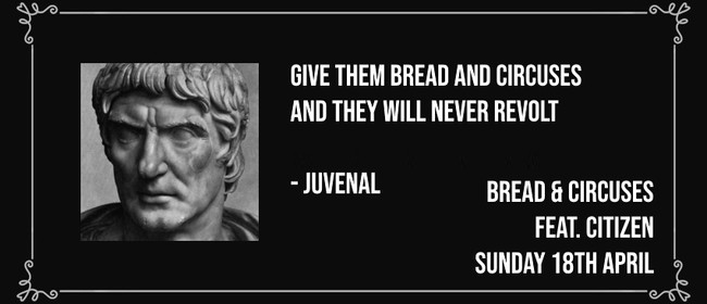 Bread & Circuses - Feat. Citizen