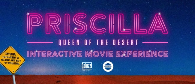 Priscilla Queen of The Desert: Interactive Movie Experience
