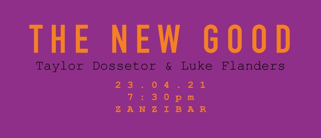 The New Good