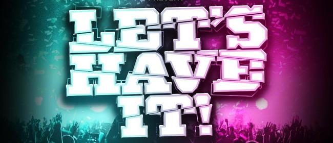 """""""Lets Have It"""" w/ Steve Hill (AUS)"""