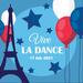 Vive La Dance - French Party