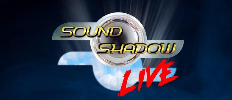 Sound Shadow Live