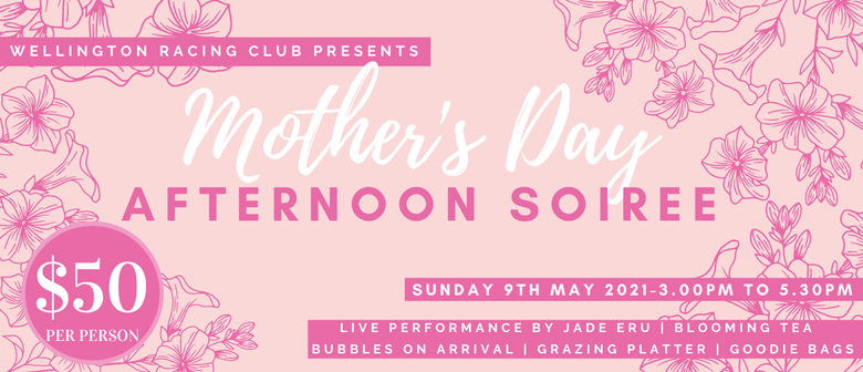 Mother's Day Afternoon Soiree