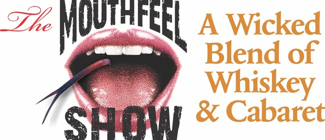 The Mouthfeel Show