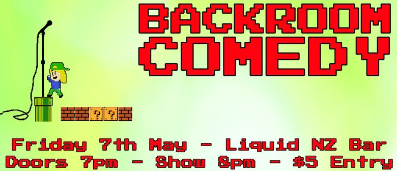 Backroom Comedy May