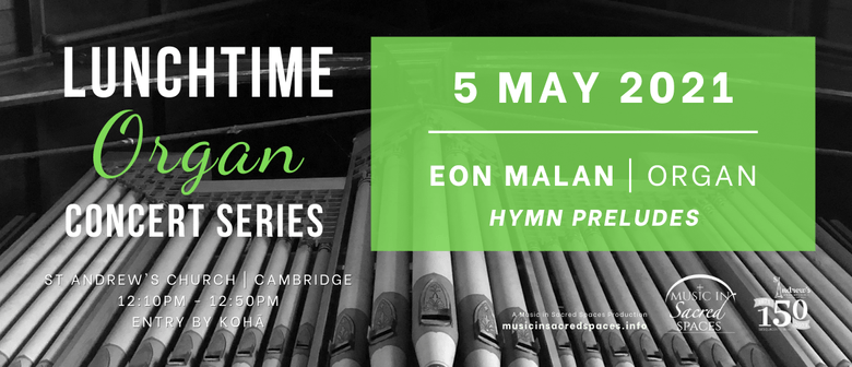 Lunchtime Organ Concert - Hymn Preludes