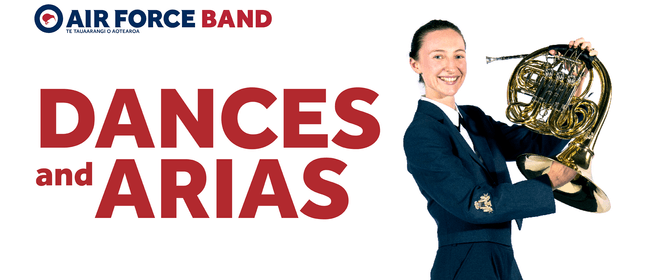 The Royal New Zealand Air Force Band: Dances and Arias