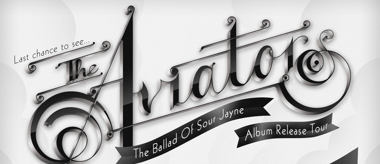 The Aviators - The Ballad of Sour Jayne Album Release