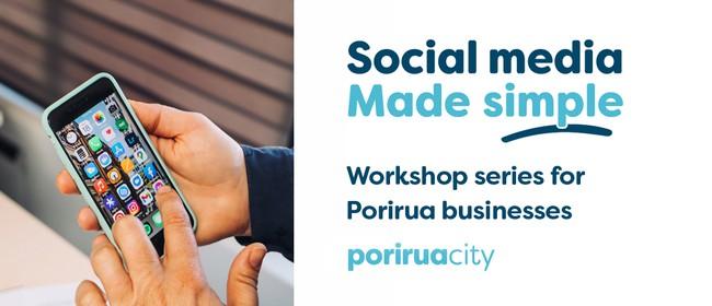 Social Media Made Simple - Workshop 2