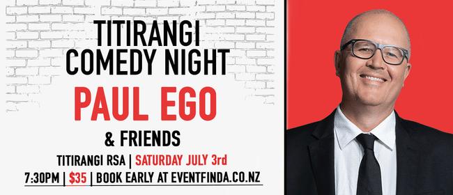 Titirangi Comedy Night - Paul Ego & Friends