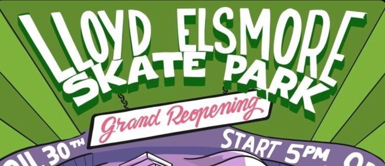 Lloyd Elsmore Skatepark Grand Reopening