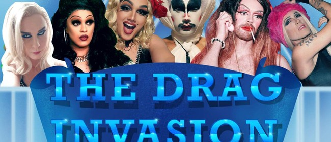 The Drag Invasion - Act 2