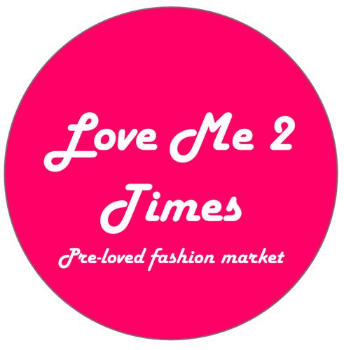 Love Me 2 Times Preloved Fashion Market 2021