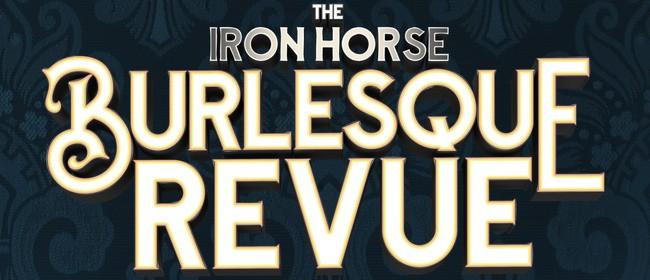 Iron Horse Burlesque Revue