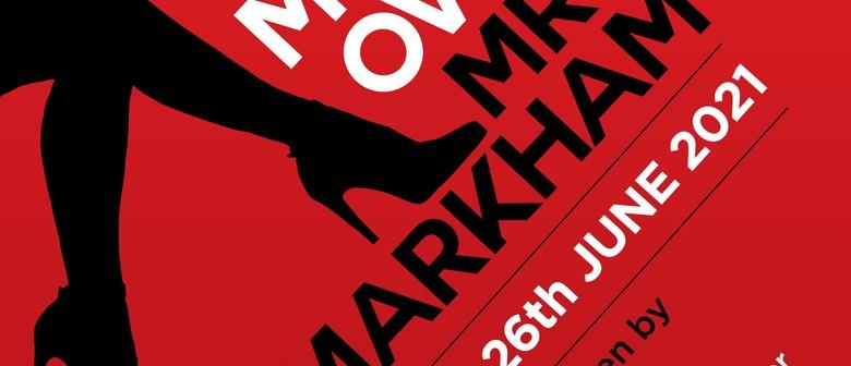 Move Over Mrs Markham