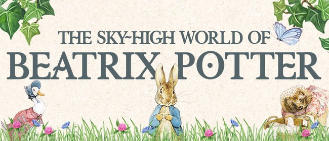 Sky-High World of Beatrix Potter